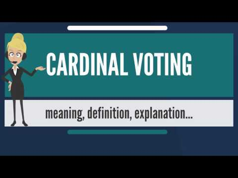 What is CARDINAL VOTING? What does CARDINAL VOTING mean? CARDINAL VOTING meaning & explanation