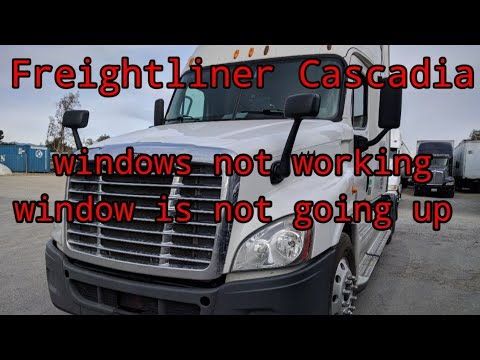 Freightliner Cascadia Windows Not Working Window Doesn T Go Up Or Down