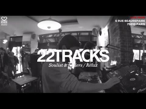 22Tracks Paris Radio • Le Mellotron (Anders) & Soulist (Relax) • LeMellotron.com