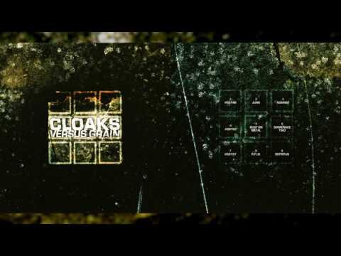 """CLOAKS """"Versus Grain"""" [Full Album]"""