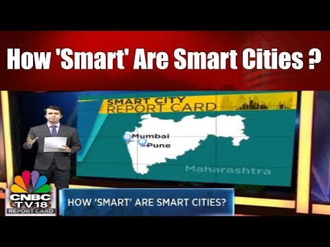 SMART CITIES REPORT CARD | How 'Smart' Are Smart Cities? | CNBC TV18