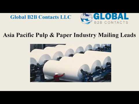 Asia Pacific Pulp  &  Paper Industry Mailing Leads