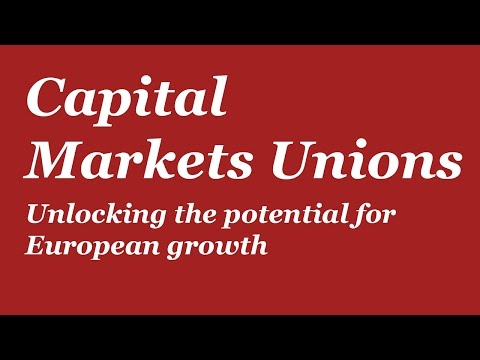 Capital Markets Union – Unlocking the potential for European