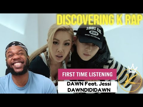 DAWN - DAWNDIDIDAWN Feat. Jessi (REACTION) [DISCOVERING KPOP/KRAP] | KING KAL