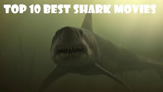Top 10 Best Shark Movies