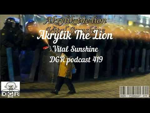 Akrylik The Lion Vital Sunshine DGR podcast 419
