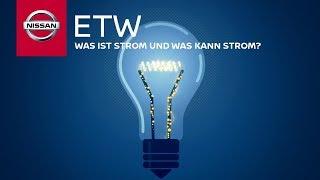 Was ist Strom und was kann Strom? - NISSAN erklärt
