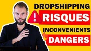 Quels sont les risques, difficultés, problèmes et inconvénients du Dropshipping ? 😱