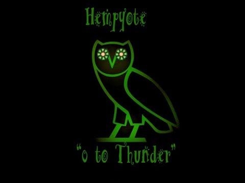 Hempyote ~ 0 to Thunder / The Keep Up