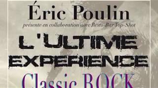 Pratique pour le spectacle L'ultime expérience classic rock 1970.