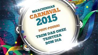 Baixar Marchinhas de Carnaval | Trem das Onze | Tristeza | Bom Dia
