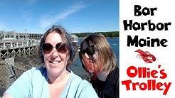 Bar Harbor Maine | Ollie's Trolley | Acadia National Park • NYC Land & Sea Cruise Vlog Day 12 [ep25]