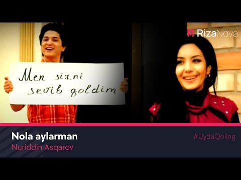 Nuriddin Asqarov - Nola Aylarman
