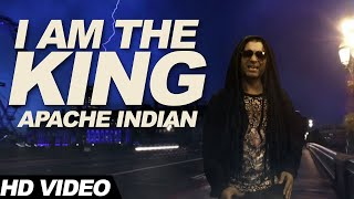 I Am The King   Full Video Song   Apache Indian   Born to be King   Latest Punjabi Songs 2016
