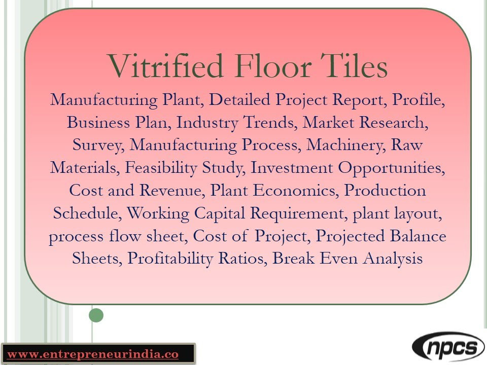 Vitrified Floor Tiles-Manufacturing Plant,Detailed Project Report