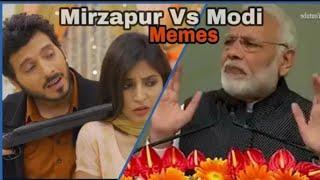 Mirzapur : Mirzapur VS Modi Memes   Amazon Prime   India Memes   All Episode    By : CoMe oN YaaR
