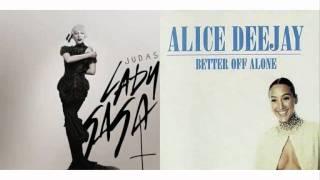 Lady Gaga & Alice Deejay - Better Off With Judas (toMOOSE Mashup)