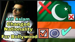 Atif Aslam Changed His Nationality/Cityzenship For Bollywood   Indian Fan  Recent News    Atif Aslam