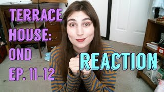 Terrace House: Opening New Doors Ep. 11-12 Reaction