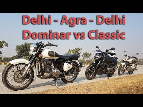 Delhi to Agra on Dominar 400 | High Speed Run | Dominar vs Enfield