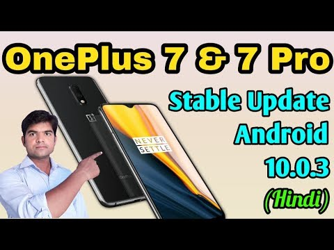 Oneplus 7 and Oneplus 7 Pro Stable Update Android 10.0.3