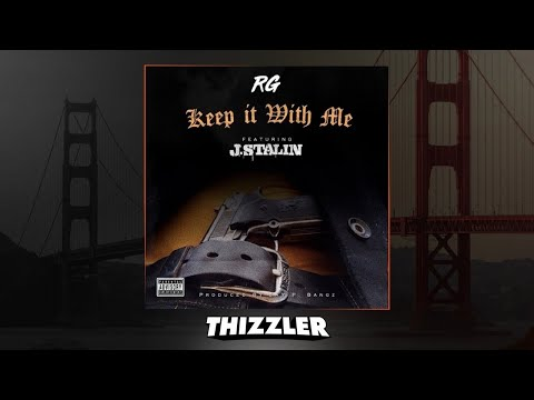 RG ft. J. Stalin - Keep It With Me [Prod. Jay P Bangz] [Thizzler.com]
