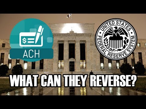 Info About Federal Reserve (ACH) Automated Clearinghouse Services - Reverses & Return Payments