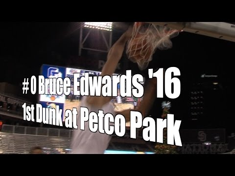Bruce Edwards '16, LJCD, First Dunk at Petco Park, 11/30/15