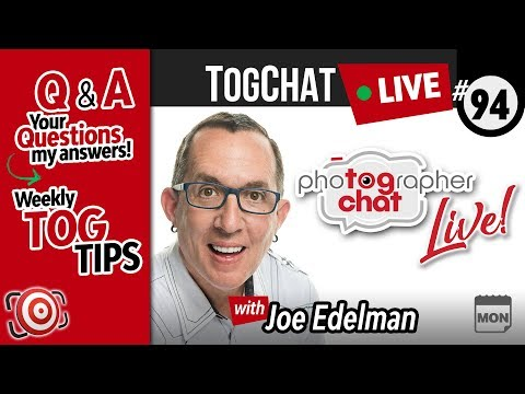🔴 LIVE TogChat™ #94 - Photography Talk and Q&A about the HOWS and WHYS behind great Photography