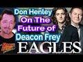 Capture de la vidéo Don Henley On Deacon Frey's Future With The Eagles
