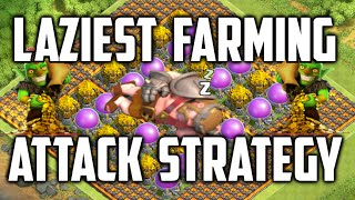 Clash of Clans - Laziest Farming Attack Strategy | FAST & EASY LOOT