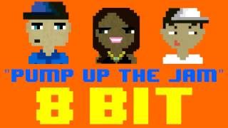 Pump Up The Jam (8 Bit Remix Cover Version) [Tribute to Technotronic] - 8 Bit Universe