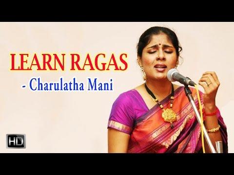 Learn Ragas - Pantuvarali Raga - Ramanatham - Charulatha Mani