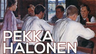 Pekka Halonen: A collection of 41 works (HD)
