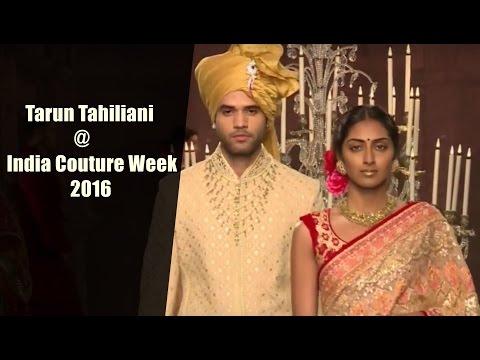 India Couture Week 2016 - Tarun Tahiliani Show || Full event