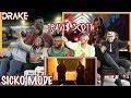 Travis Scott ft Drake - Sicko Mode Official Video REACTION/REVIEW
