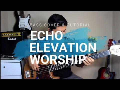 Echo •|Elevation Worship Ft Tauren Wells (Eco)|• Bass Cover & Tutorial [Charts En La Descripción]