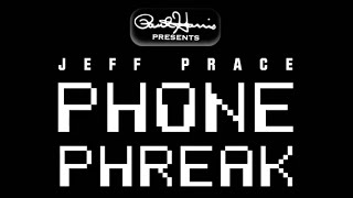 Paul Harris Presents Phone Phreak by Jeff Prace