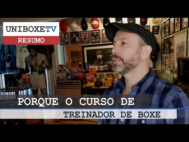 UNIBOXETV: Sobre o curso de Treinador Desportivo de Boxe da Universidade do Boxe.