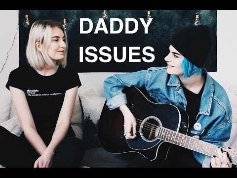 Daddy Issues- The Neighbourhood // cover