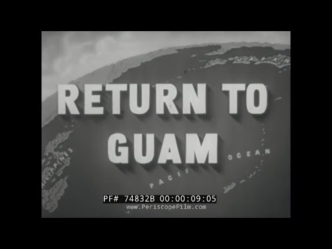 WWII JAPANESE ATROCITIES ON GUAM  U.S. NAVY FILM   74832B