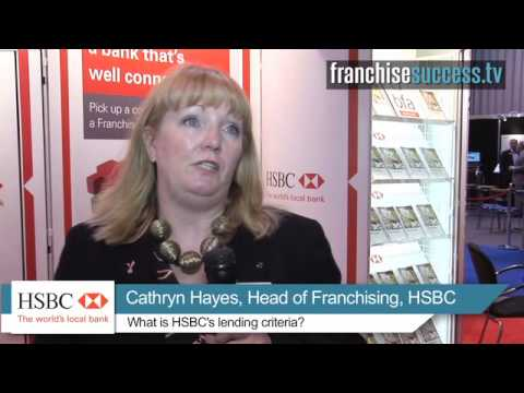 What is HSBC's lending criteria? - HSBC Bank - FranchiseSuccess.tv