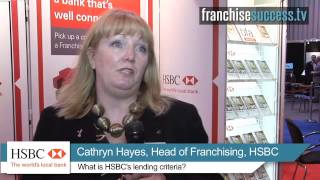 What is HSBC's lending criteria? - HSBC Bank - FranchiseSuccess.tv