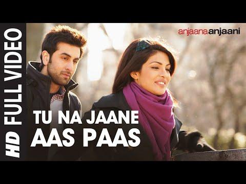 """""""Tu Na Jaane Aas Paas Hai Khuda"""" Full HD Song   Anjaana Anjaani   Priyanka Chopra, Ranbir Kapoor"""