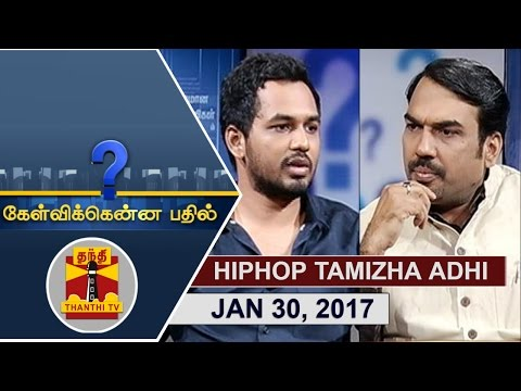 (30/01/2017) Kelvikkenna Bathil | Exclusive Interview with Hiphop Tamizha Adhi | Thanthi TV