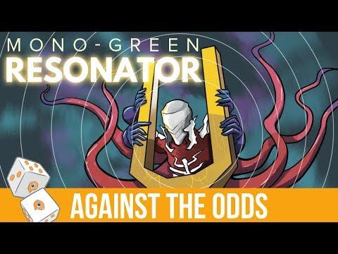 Against the Odds: Mono-Green Resonator (Modern)