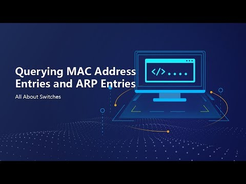 HUAWEI S Series Switch-Query MAC Address Entries And ARP Entries