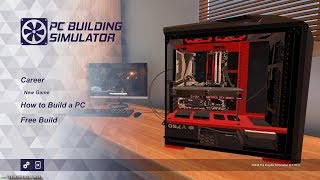 PC BUILDING SIMULATOR - MY FIRST GAMEPLAY (FIX PC)