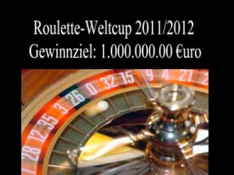 Roulette Weltcup 2011/2012 Gewinnziel: 1.000.000.00 €uro SelMcKenzie Selzer-McKenzie