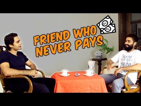 Friend Who Never Pays #BeingPakistani